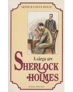 A sárga arc - Sir Arthur Conan Doyle