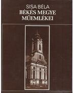 Békés megye műemlékei I-II. kötet - Sisa Béla