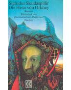 Die Hexe von Orkney - SKALDASPILLIR, SIGFRIDUR