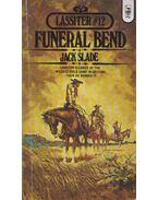 Funeral Bend - Slade, Jack