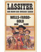 Wells-Fargo-Gold - Slade, Jack