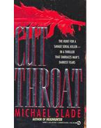 Cutthroat - Slade, Michael