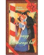 A nagy karácsonyi bál - Smith, Joan