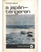 A Japán-tengeren - Smuul, Juhan