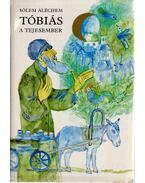 Tóbiás, a tejesember - SÓLEM ALÉCHEM