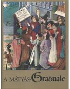 A Mátyás-Graduale - Soltész Zoltánné
