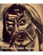 Gáborjáni Szabó Kálmán emlékkiállítása - Solymár István