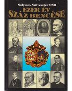 Ezer év száz bencése - Sólymos Szilveszter