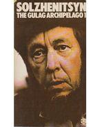 The Gulag Archipelago I. - Solzhenitsyn, Alexander