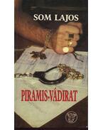 Piramis-vádirat - Som Lajos