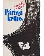 Párizsi kettős - Somlyó György