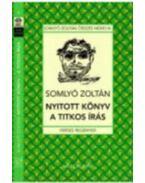 Nyitott könyv - A titkosírás - Somlyó Zoltán