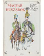 Magyar huszárok - Somogyi Győző, Barcy Zoltán
