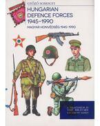 Hungarian Defence Forces 1945-1990 - Magyar honvédség 1945-1990 - Somogyi Győző