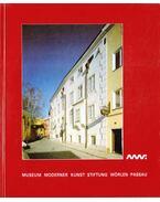 Museum Modernen Kunst - Stiftung Wörlen - Passau - Sonnberger, Gerward, Mader, Franz, Ueblacker, Mathias