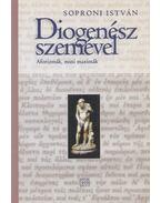 Diogenész szemével - Soproni István