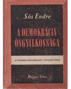 A demokrácia öngyilkossága (dedikált) - Sós Endre