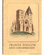 Francia szellem a régi Magyarországon - Sőtér István
