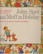 John, Spot and Muff on Holiday - Spáleny, Eugen, Ruzicková, Eva