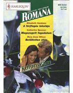 Romana különszám 18. kötet - Spencer, Catherine, Harbison, Elizabeth, Wilson, Mary Anne