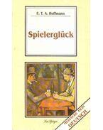 Spielerglück - E. T. A. Hoffmann