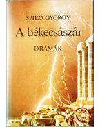 A békecsászár - Spiró György