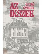 Az Ikszek - Spiró György