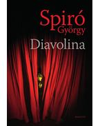 Diavolina - Spiró György