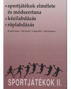 Sportjátékok II. - Gál László, Tóth Julianna, Kristóf László, Csillag Béla