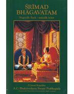 Srímad Bhágavatam - Negyedik Ének II. kötet - A. C. Bhaktivedanta Swami Prabhupáda