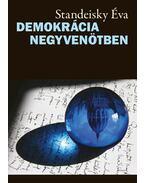 Demokrácia negyvenötben - Standeisky Éva