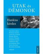Utak és démonok - Standeisky Éva
