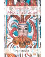 Companion to Mexican Studies - STANDISH, PETER