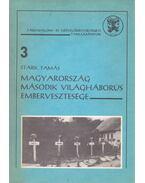 Magyarország második világháborús embervesztesége - Stark Tamás