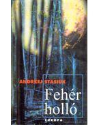 Fehér holló - Stasiuk, Andrzej