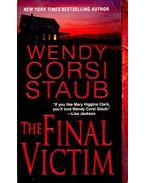The Final Victim - Staub, Wendy Corsi