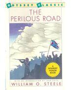 The Perilous Road - STEELE, WILLIAM O.