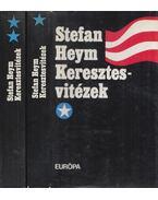 Keresztes vitézek I-II. - Stefan Heym