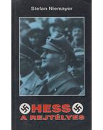 Hess a rejtélyes - Stefan Niemayer