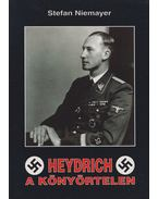 Heydrich, a könyörtelen - Stefan Niemayer