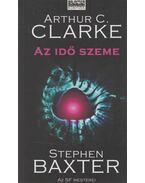 Az idő szeme - Stephen Baxter, Arthur C. Clarke