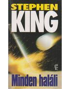 Minden haláli - Stephen King