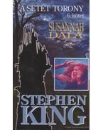 A Setét Torony 6. - Susannah dala - Stephen King