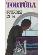 Tortúra - Stephen King