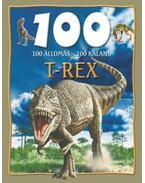100állomás - 100 kaland - T-Rex - Steve Parker