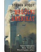 Megölni Amerikát - Steven McCoy
