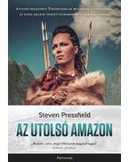 Az utolsó amazon - Steven Pressfield
