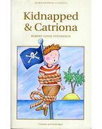 Kidnapped / Catriona - Stevenson, Robert L.