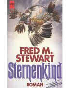 Sternenkind - STEWART, FRED M,