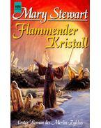 Flammender Kristall - STEWART, MARIA